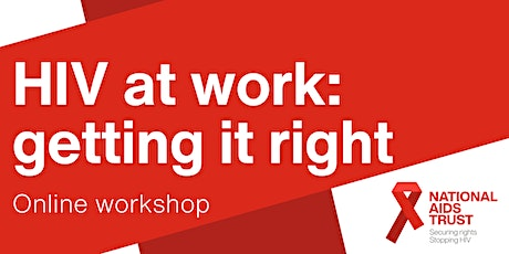 HIV at work: getting it right tickets