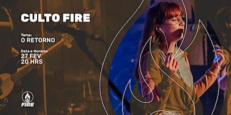 Culto Fire  - Culto de Jovens e Adolescentes (Fevereiro/2021) ingressos