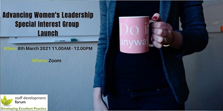 Advancing Women's Leadership Special Interest Group - Launch tickets