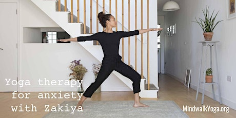 Mindwalk Yoga: Yoga therapy for anxiety with Zakiya tickets
