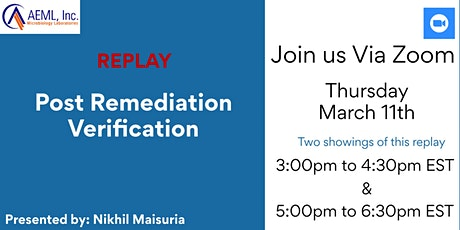REPLAY AEML, Inc Presents: Post Remediation Verification (PRV) tickets