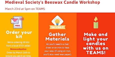 Leeds Medieval Society Beeswax Candle Making Workshop tickets