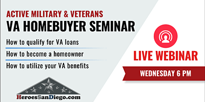 San Diego Military & Veterans VA Homebuyer Webinar