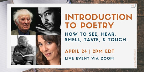 Introduction to Poetry: How to See, Hear, Smell, Taste, and Touch tickets