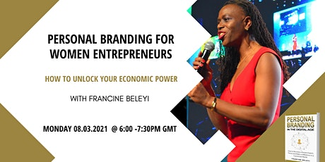 Personal Branding for Women Entrepreneurs:How to Unlock your Economic Power tickets
