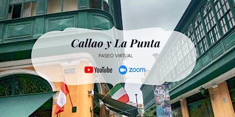 El Callao y La Punta - Paseo Virtual boletos