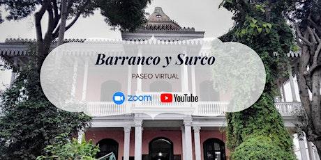 Barranco y Surco - Paseo Virtual entradas