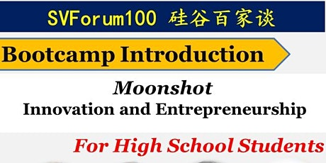 Seminar-Moonshot  Innovation  Bootcamp for Teens by Stanford Instructor tickets