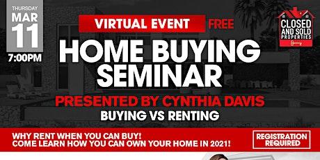 Homebuying Seminar - Buying vs Renting tickets