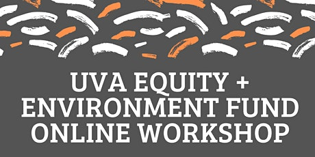 Equity and Environment Fund Project Workshop tickets