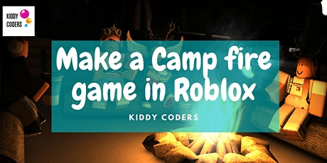 Make a Camp fire game in Roblox tickets