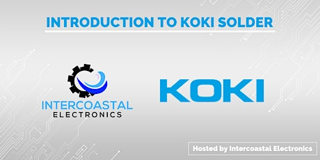Immediate production improvement, KOKI Solder Introduction tickets