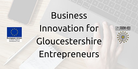 Business Innovation for Gloucestershire Entrepreneurs tickets