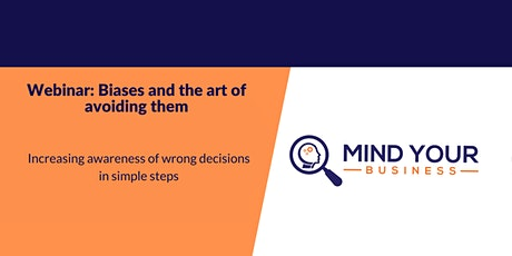 Webinar: Biases and the art of avoiding them tickets