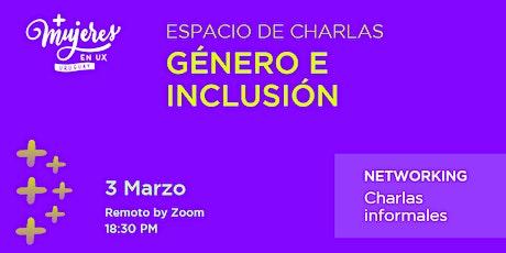 Espacio de charlas de UX en género e inclusión. entradas