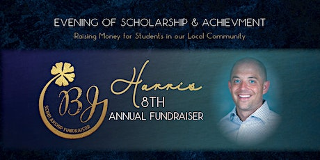 8th Annual BJ Harris Scholarship Fundraiser tickets
