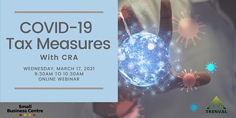 COVID-19  Tax Measures with CRA tickets