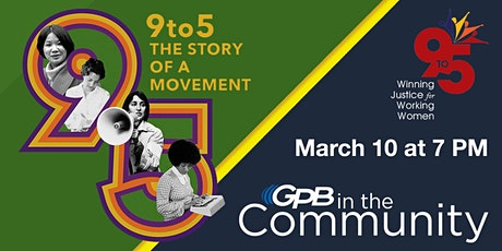 9to5: The Story of a Movement Film Screening and Discussion tickets