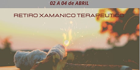 Retiro Xamanico - Semana Santa ingressos
