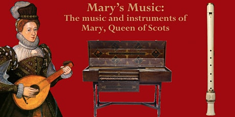 Dementia Social: The music and instruments of Mary, Queen of Scots tickets