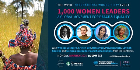 1000 Women Leaders: A Global Movement for Peace & Equality tickets