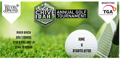 Chive Idaho  Annual Golf Tournament tickets