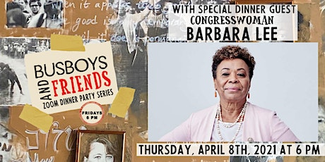 Barbara Lee : Busboys and Friends! Zoom Dinner w/ Andy Shallal tickets
