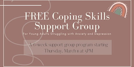 Coping Skills Support Group for Young Adults with Depression/Anxiety/Stress tickets