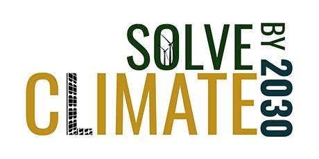 Solve Climate by 2030: A Maryland Power Dialog and Community Discussion tickets