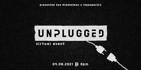 Unplugged: A Virtual Event tickets