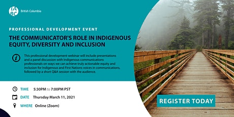 The Communicator's Role in Indigenous Equity, Diversity and Inclusion tickets
