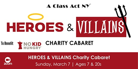Heroes and Villains Cabaret - Tickets and Donations tickets