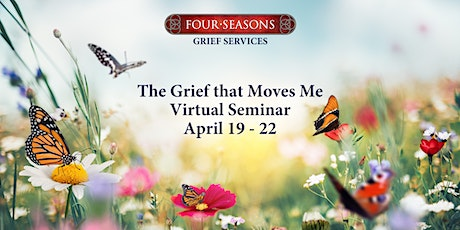 The Grief that Moves Me: Expressive Healing Seminar for the Bereaved tickets