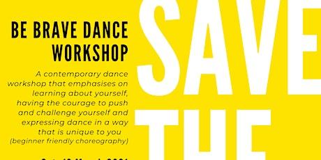 Be Brave Dance Workshop tickets