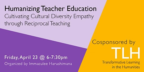 Humanizing Teacher Education: Cultivating Cultural Diversity Empathy tickets