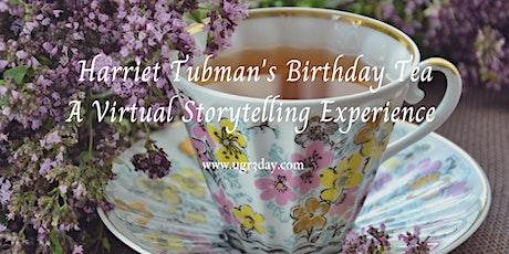 Harriet Tubman's Birthday Tea tickets