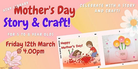 Mother's Day Storytime and Craft! tickets