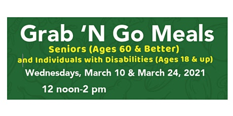 Grab n' Go Meals for Seniors & Residents w. Disabilities Pr Geo Co Gov't tickets