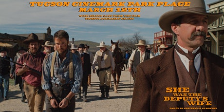 She was the Deputy's Wife - Tucson Showing: One of 12 Westerns in 12 Months tickets