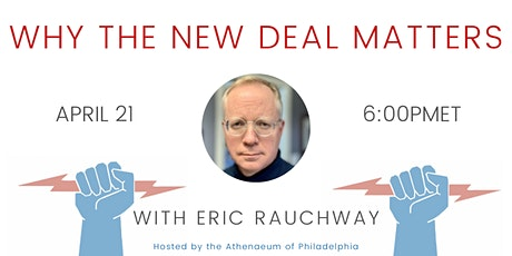 Why the New Deal Matters with Eric Rauchway tickets