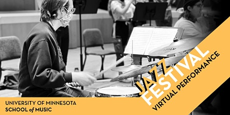 University of Minnesota 2021 Jazz Festival Virtual Performance tickets
