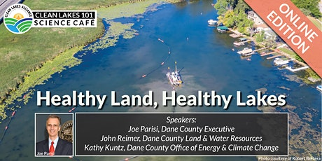Clean Lakes 101 - Dane County: Healthy Land, Healthy Lakes tickets