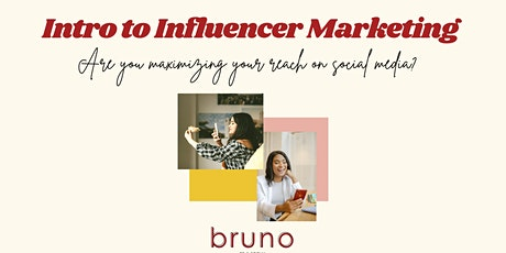 A Guide to Influencer Marketing! tickets