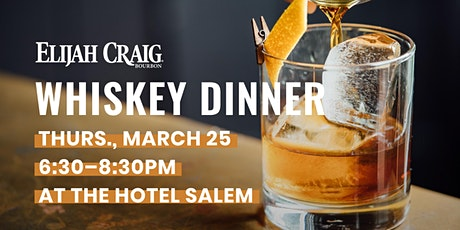 Elijah Craig Whiskey Dinner at The Roof tickets