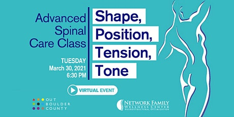 Advanced Spinal Class - Shape, Position, Tension, Tone [Virtual] tickets