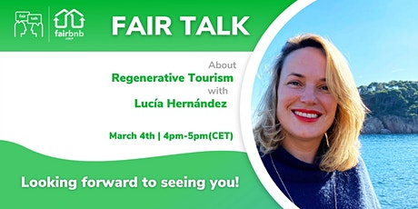 Join our FAIR TALK about Regenerative Tourism bilhetes