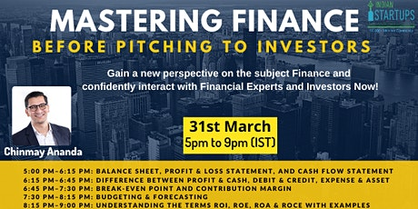 IndianStartups.com Event: Mastering Finance before Pitching to Investors Tickets