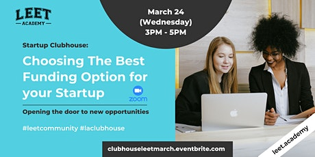 Startup Clubhouse: Choosing The Best Funding Option for your Startup tickets