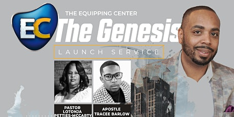 The Genesis (Launch Service) The Equipping Center-OKC tickets