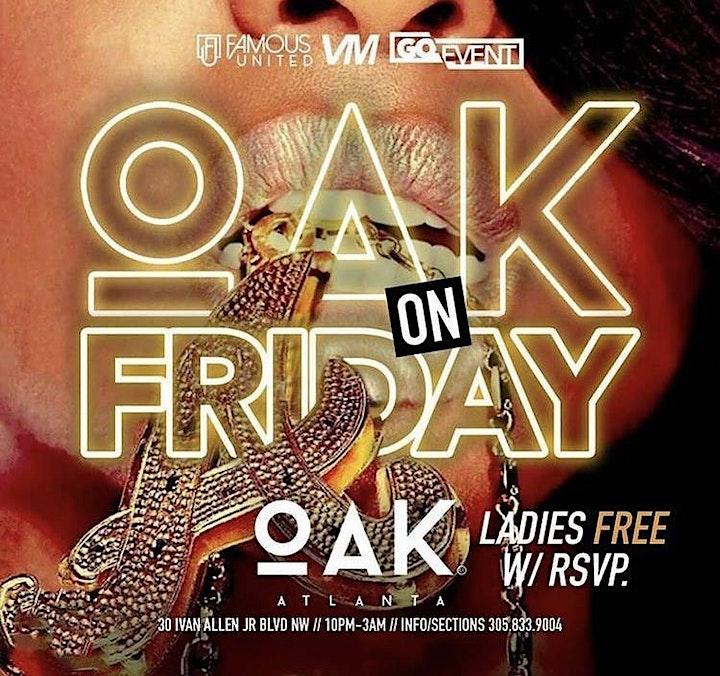 OAK ON FRIDAY | ATLANTA'S LITTEST FRIDAY NIGHT PARTY image